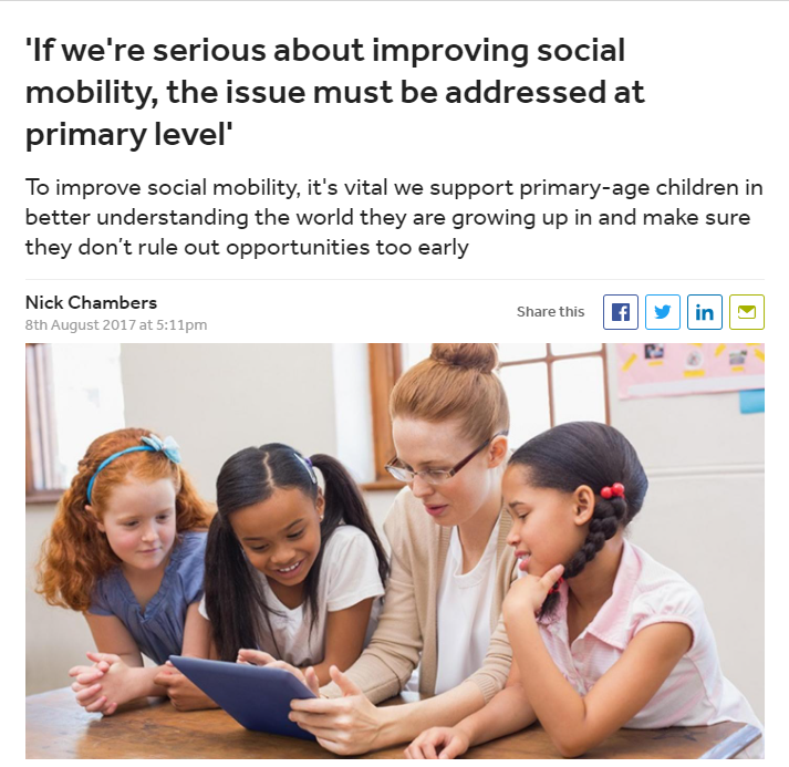 If we're serious about improving social mobility, the issue must be addressed at primary level