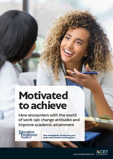 Motivated to achieve: How encounters with the world of work can change attitudes and improve academic achievement