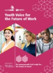 New Report Launched - Youth Voice for the Future of Work